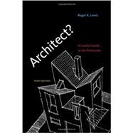 Architect? by Lewis, Roger K., 9780262518840