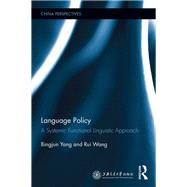 Language Policy: A Systemic Functional Linguistic Approach by Yang; Bingjun, 9781138218840
