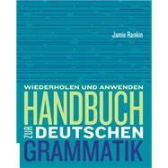 Handbuch zur deutschen Grammatik by Rankin, Jamie; Wells, Larry, 9781305078840