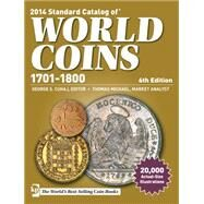 Standard Catalog of World Coins 1701-1800 by Cuhaj, George; Michael, Thomas (CON), 9781440238840