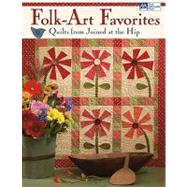 Folk-art Favorites: Quilts from Joined at the Hip by Johnson, Tammy, 9781564778840
