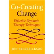 Co-Creating Change by Frederickson, Jon, 9780988378841