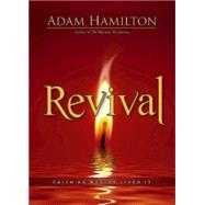 Revival: Faith As Wesley Lived It by Hamilton, Adam, 9781426778841