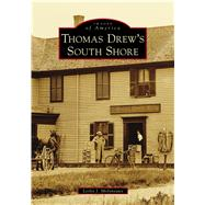 Thomas Drew's South Shore by Molyneaux, Leslie J., 9781467128841