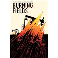 Burning Fields by Moreci, Michael; Daniel, Tim; Lorimer, Colin, 9781608868841