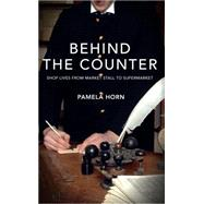 Behind the Counter by Horn, Pamela, 9781848688841