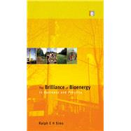 The Brilliance of Bioenergy: In Business and In Practice by Sims,Ralph E H, 9781138988842