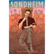 Sondheim: The Man Who Changed Musical Theater by Rubin, Susan Goldman, 9781596438842