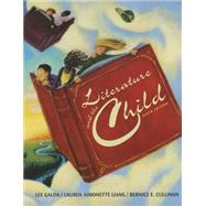 Literature and the Child by Galda, Lee; Liang, Lauren A.; Cullinan, Bernice E., 9781305668843