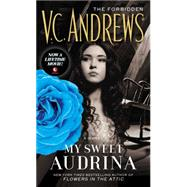 My Sweet Audrina by Andrews, V. C., 9781501138843