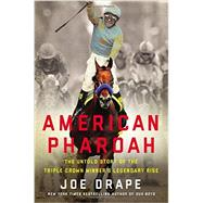 American Pharoah by Drape, Joe, 9780316268844