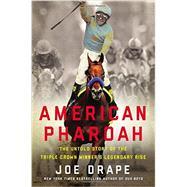 American Pharoah by Drape, Joe, 9780316268844