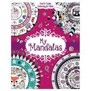 My Mandalas by Barron's Educational Series, Inc., 9781438008844
