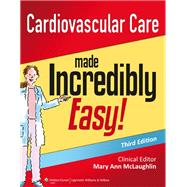 Cardiovascular Care Made Incredibly Easy by Unknown, 9781451188844
