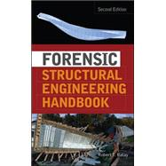 Forensic Structural Engineering Handbook by Ratay, Robert, 9780071498845