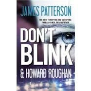 Don't Blink by Patterson, James, 9780446568845