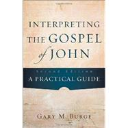 Interpreting the Gospel of John by Burge, Gary M., 9780801048845