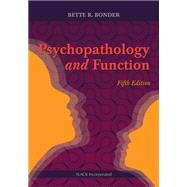 Psychopathology and Function by Bonder, Bette, 9781617118845
