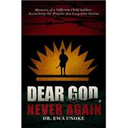 Dear God, Never Again by Unoke, Ewa, 9781634188845