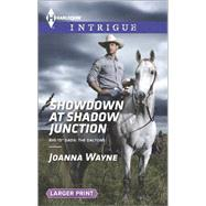 Showdown at Shadow Junction by Wayne, Joanna, 9780373748846