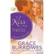 Kiss Me Hello by Burrowes, Grace, 9781402278846