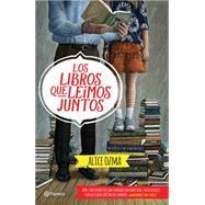 Los libros que leímos juntos by Ozma, Alice, 9786070728846