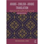 Arabic-English-Arabic Translation: Issues and Strategies by Husni; Rounak, 9780415478847