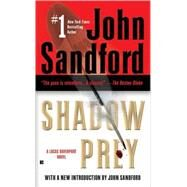 Shadow Prey by Sandford, John (Author), 9780425208847
