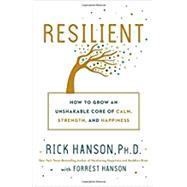 Resilient by HANSON, RICK, PH.D.HANSON, FORREST, 9780451498847