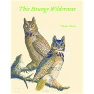 This Strange Wilderness by Plain, Nancy, 9780803248847