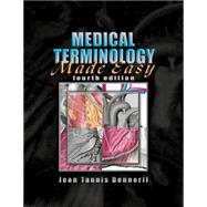 Medical Terminology Made Easy by Dennerll, Jean M., 9781401898847
