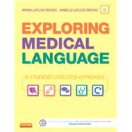 Exploring Medical Language: A Student-Directed Approach (Book with CD-ROM) by Brooks, Myrna LaFleur, R.N., 9780323228848