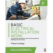 Basic Electrical Installation Work 2365 Edition, 8th ed by Linsley; Trevor, 9781138848849