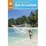 The Rough Guide to Bali & Lombok by Meghji, Shafik ; Stewart, James, 9781409348849