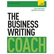 The Business Writing Coach by Forsyth, Patrick, 9781473608849
