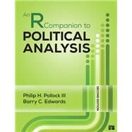 An R Companion to Political Analysis by Pollock, Philip H., III; Edwards, Barry C., 9781506368849