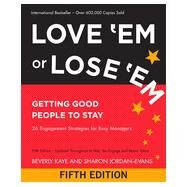 Love 'em or Lose 'em by Kaye, Beverly; Jordan-Evans, Sharon, 9781609948849
