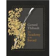 The Academy of the Sword by Thibault D'anvers, Gerard; Greer, John Michael, 9781904658849