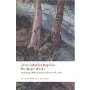 Gerard Manley Hopkins: The Major Works by Hopkins, Gerard Manley; Phillips, Catherine, 9780199538850