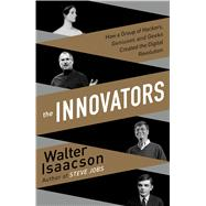 The Innovators by Isaacson, Walter, 9781594138850
