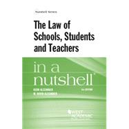 The Law of Schools, Students and Teachers in a Nutshell by Alexander, Kern; Alexander, M., 9780314288851