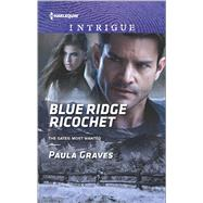 Blue Ridge Ricochet by Graves, Paula, 9780373698851