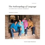 The Anthropology of Language An Introduction to Linguistic Anthropology Workbook/Reader by Ottenheimer, Harriet Joseph, 9781111828851