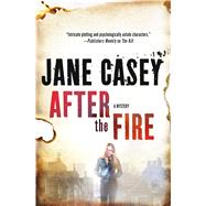 After the Fire A Mystery by Casey, Jane, 9781250048851