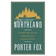 Northland by Fox, Porter, 9780393248852