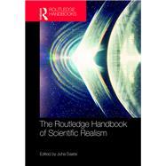 The Routledge Handbook of Scientific Realism by Saatsi; Juha, 9781138888852