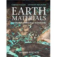 Earth Materials by Klein, Cornelis; Philpotts, Anthony R., 9781316608852