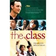 The Class by BEGAUDEAU, FRANCOISASHER, LINDA, 9781583228852
