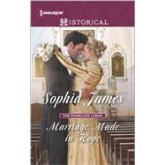 Marriage Made in Hope by James, Sophia, 9780373298853
