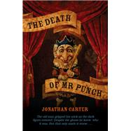 The Death of Mr Punch by Carter, Jonathan, 9780720618853